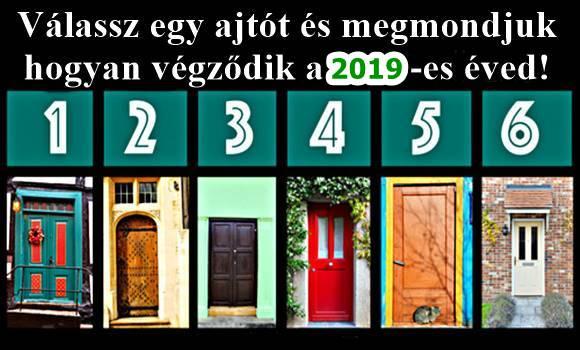 ajtót - Válassz egy ajtót és megmondjuk hogyan végződik majd a 2019-es éved!