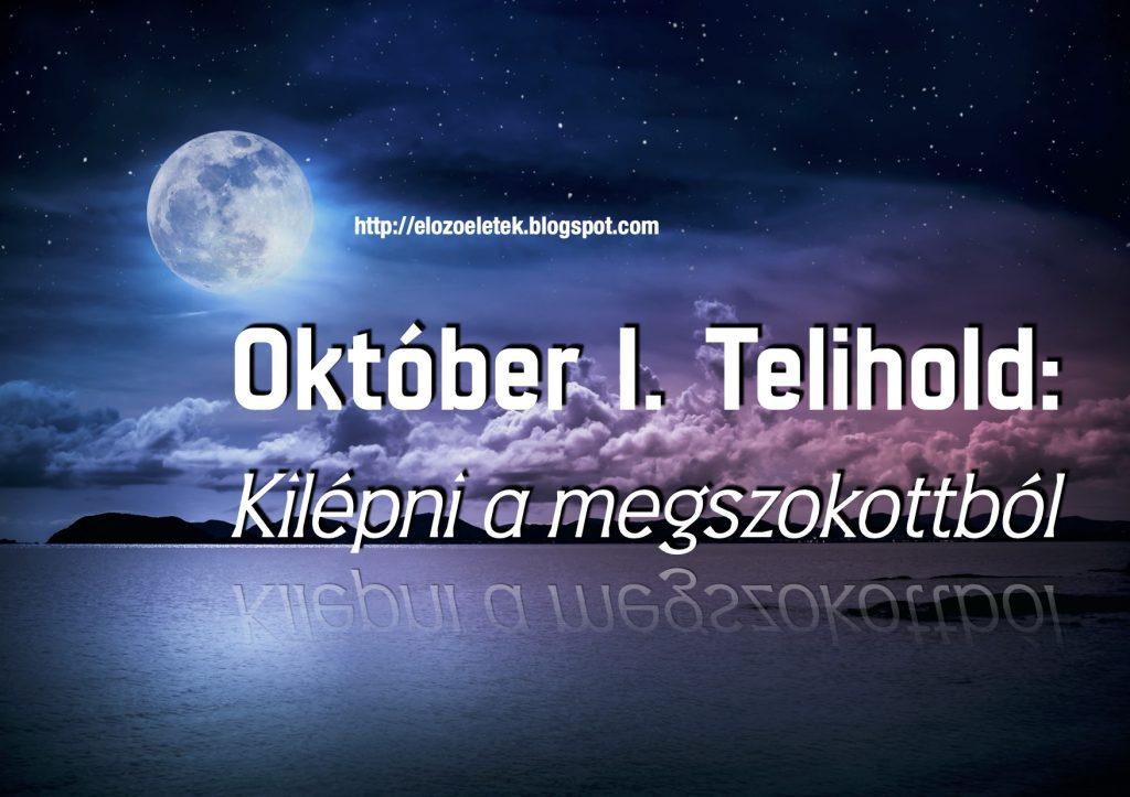 Kilepni 1024x723 - Október 1. Telihold: Kilépni a megszokottból
