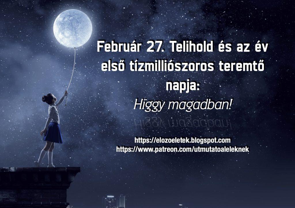 tizmillioszoros 1 1024x723 - Február 27. Telihold és az év első tízmilliószoros teremtő napja!
